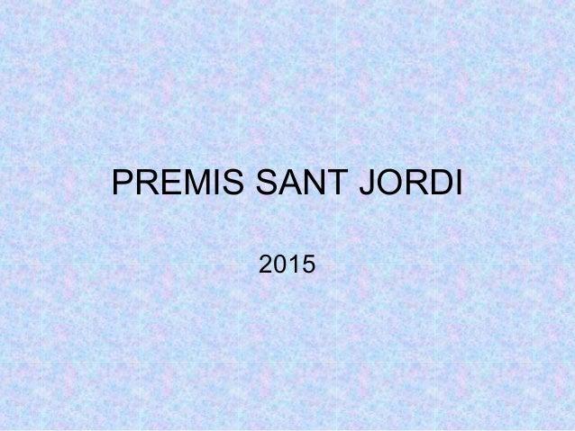 PREMIS SANT JORDI 2015