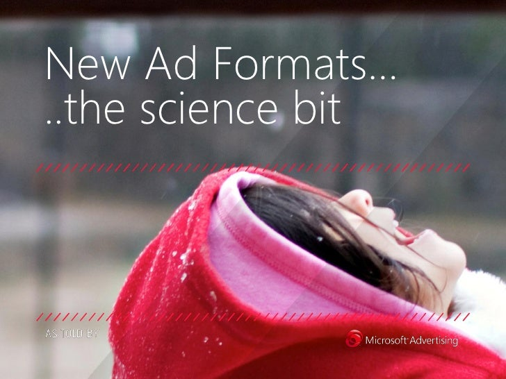 New Ad Formats…..the science bit