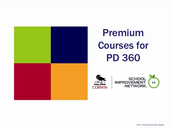Premium Courses for PD 360<br />[A partnership between Corwin and the School Improvement Network]<br />