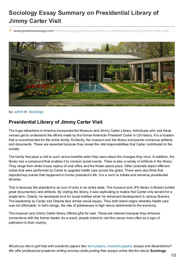 premiumessays net sociology essay summary on presidential library of  sociology essay summary on presidential library of jimmy carter premiumessays net