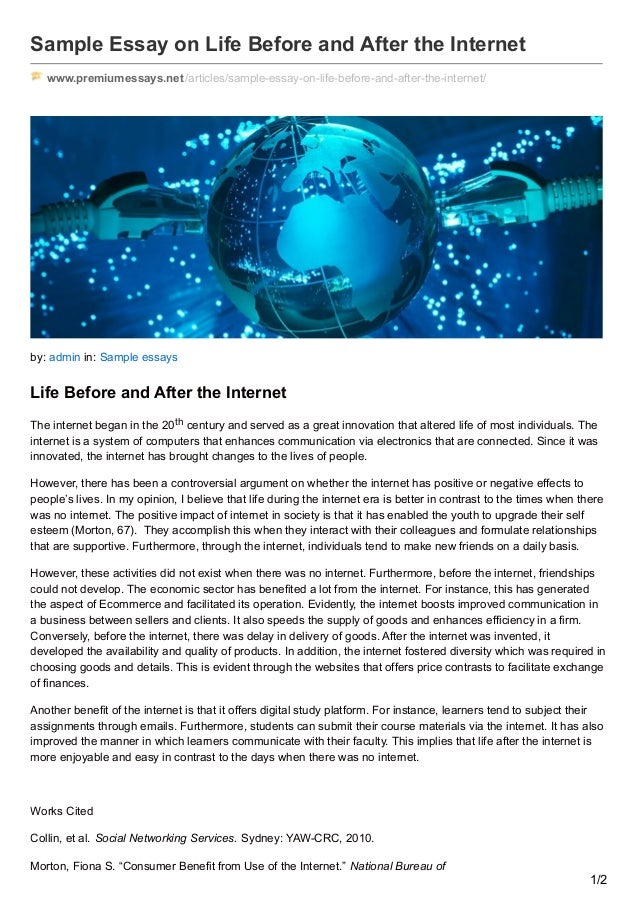 premiumessays net sample essay on life before and after the internet sample essay on life before and after the internet premiumessays net articles