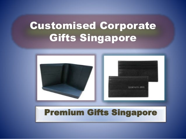 Customised Corporate Gifts Singapore Premium Gifts Singapore