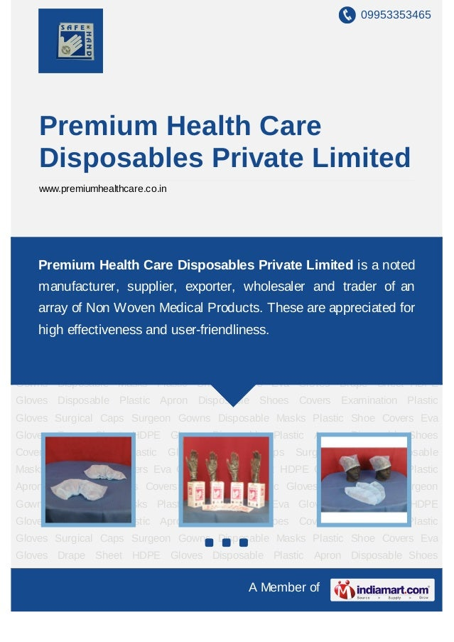 09953353465    Premium Health Care    Disposables Private Limited    www.premiumhealthcare.co.inDisposable   Shoes     Cov...