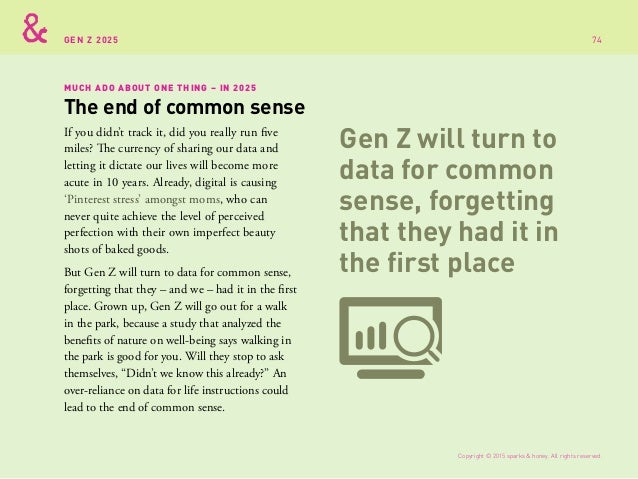 An over-reliance on data for life instructions could lead to the end of common sense. MUCH ADO ABOUT ONE THING Copyright ©...