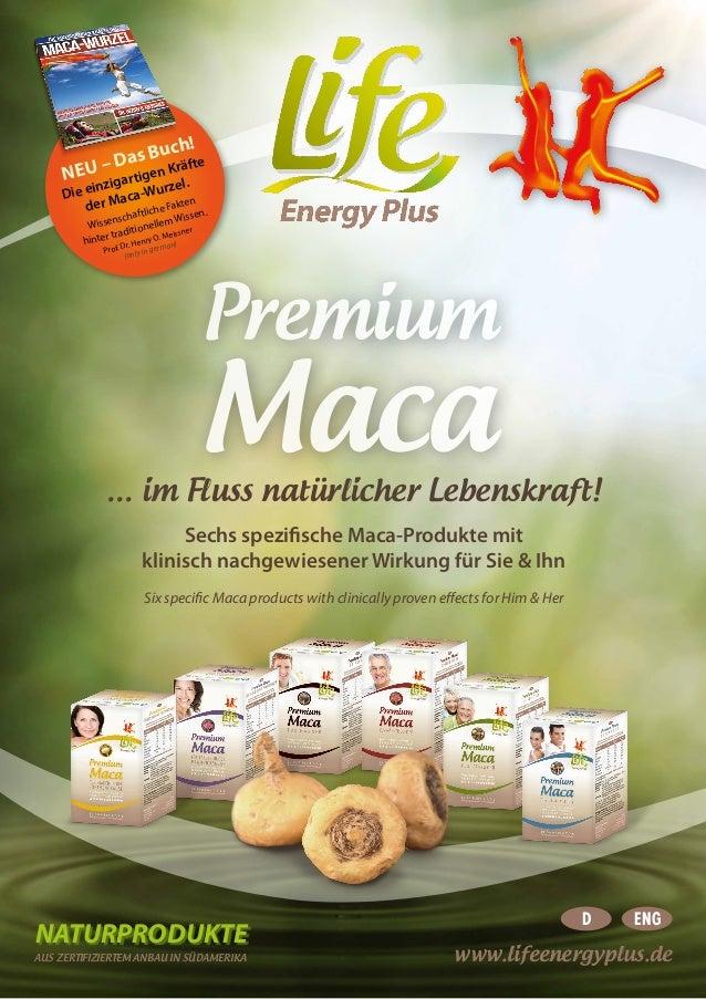 www.lifeenergyplus.de Six specific Maca products with clinically proven effects for Him & Her NEU – Das Buch! Die einzigar...