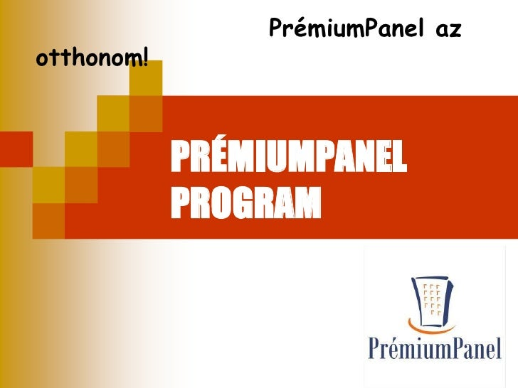 PrémiumPanel az otthonom! <br />PRÉMIUMPANEL PROGRAM<br />