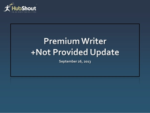 Agenda  PremiumWriter  Premium Infographic with Promotion  How does encrypted search and (not provided) impact you?  C...