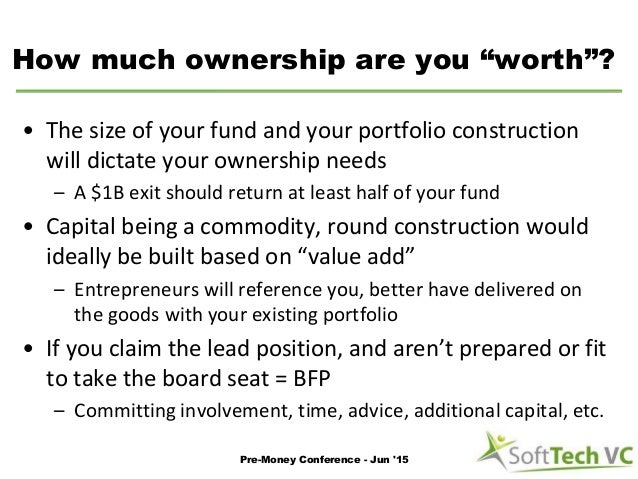 """How much ownership are you """"worth""""? • The size of your fund and your portfolio construction will dictate your ownership ne..."""