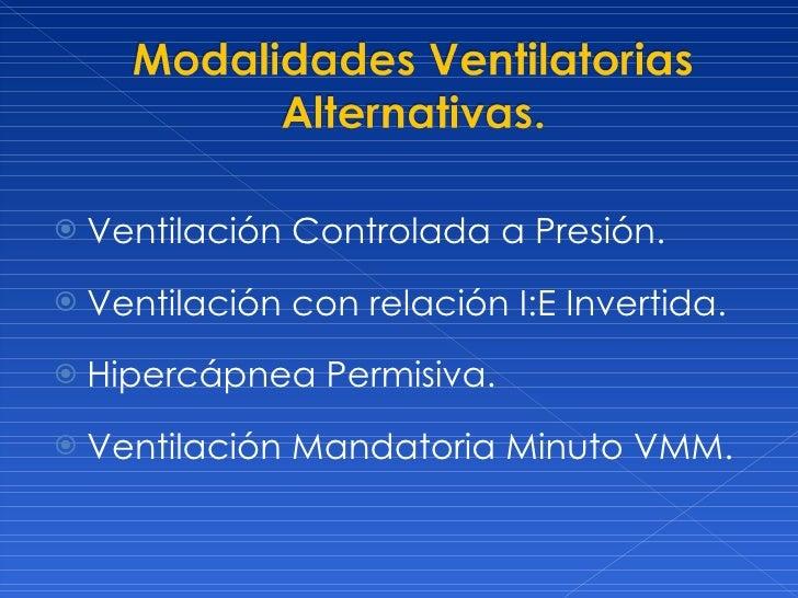 Nuevos modos de ventilaci n mec nica - Ventilacion mecanica controlada ...