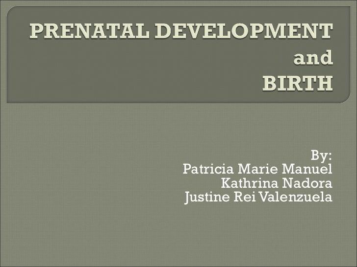 By: Patricia Marie Manuel Kathrina Nadora Justine Rei Valenzuela