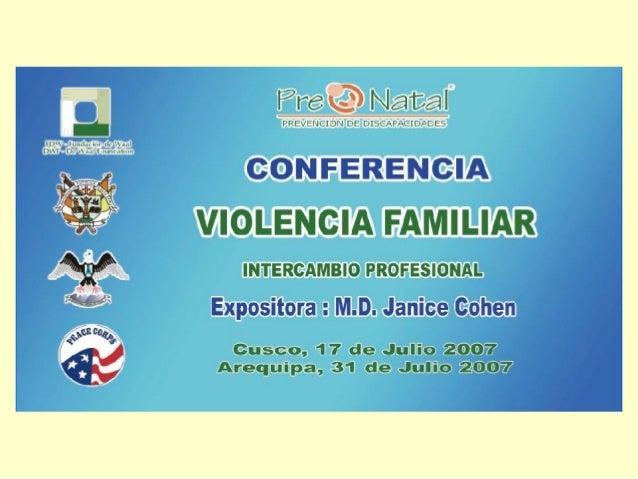 Rachel Farrell, Voluntaria de Salud Comunitaria, Cuerpo de Paz, EE.UU. TRABAJO EN VIOLENCIA FAMILIAR EN EL PERÚ 1) Activid...