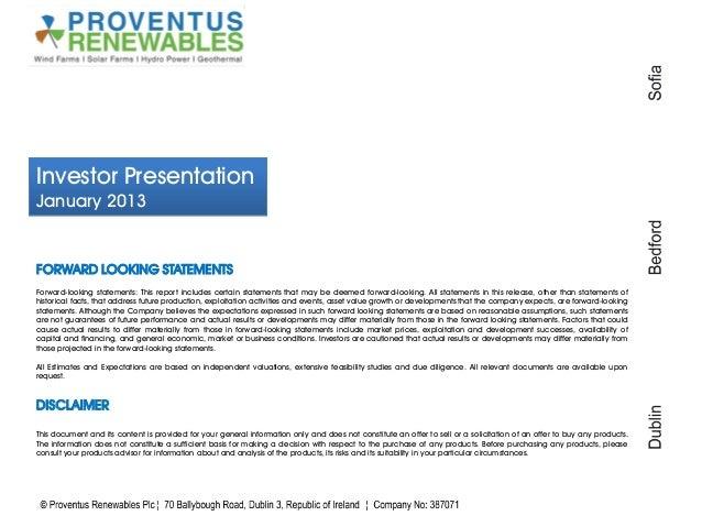 Investor PresentationJanuary 2013FORWARD LOOKING STATEMENTSForward-looking statements: This report includes certain statem...