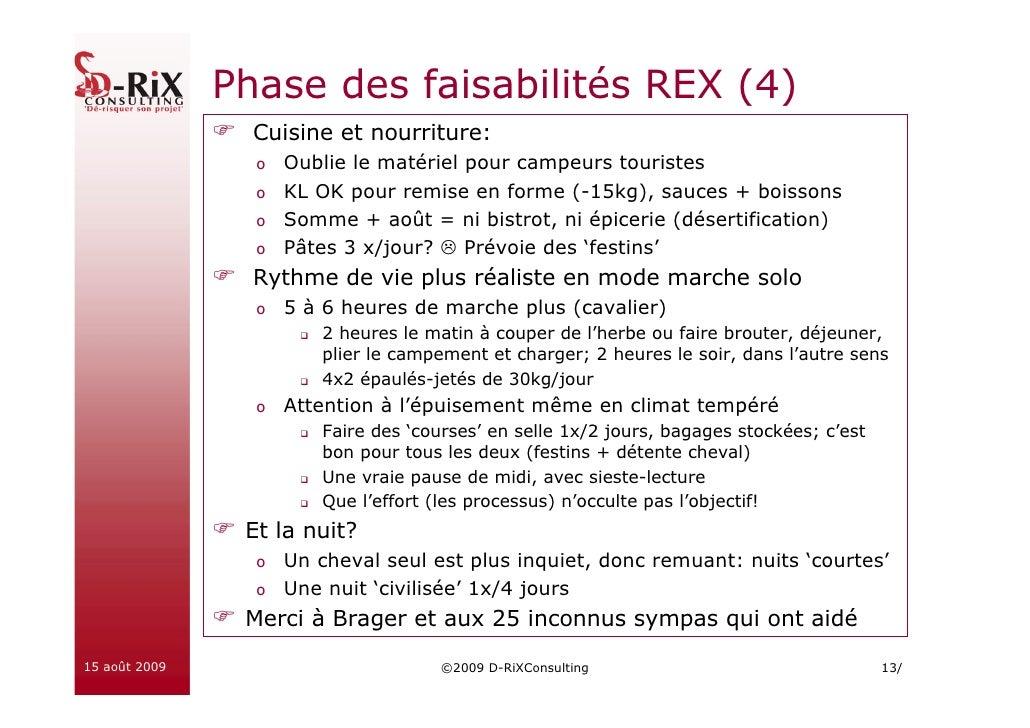 Phase des faisabilités REX (4)                  Cuisine et nourriture:                  o Oublie le matériel pour campeurs...