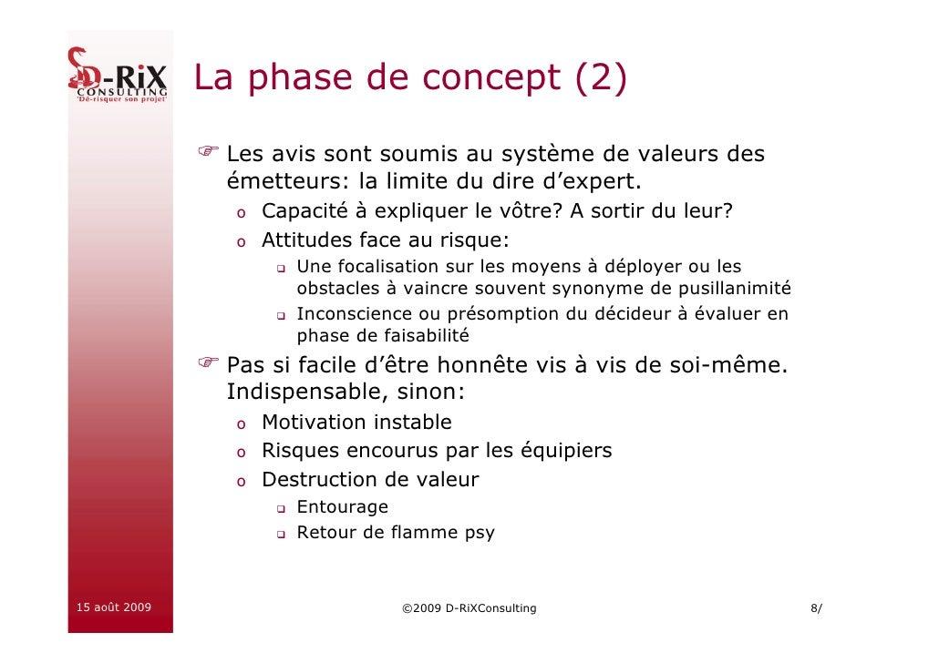 La phase de concept (2)                  Les avis sont soumis au système de valeurs des                 émetteurs: la limi...