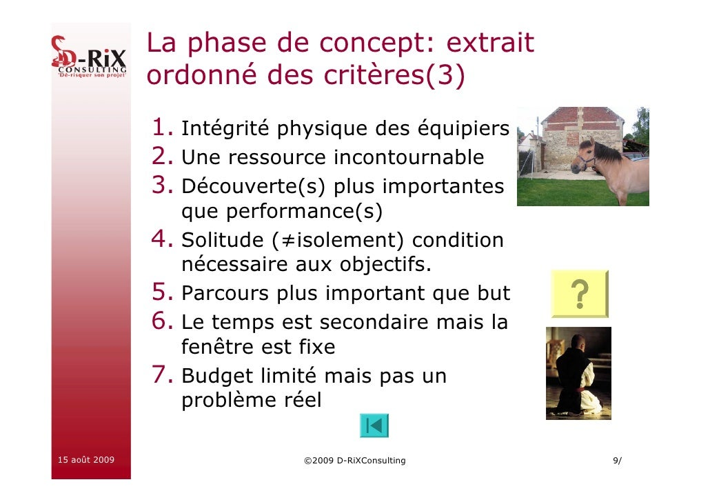 La phase de concept: extrait                ordonné des critères(3)                1. Intégrité physique des équipiers    ...