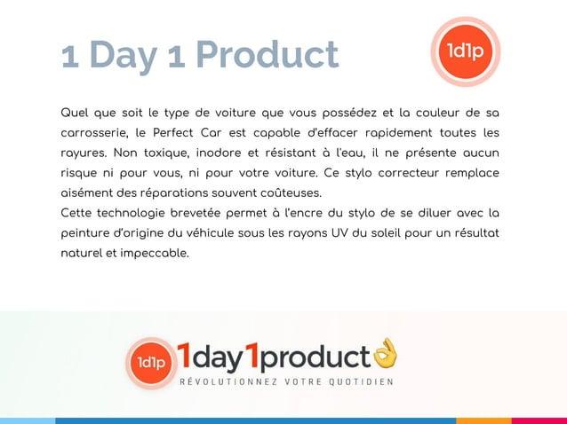 1 Day 1 Product Quel que soit le type de voiture que vous possédez et la couleur de sa carrosserie, le Perfect Car est cap...