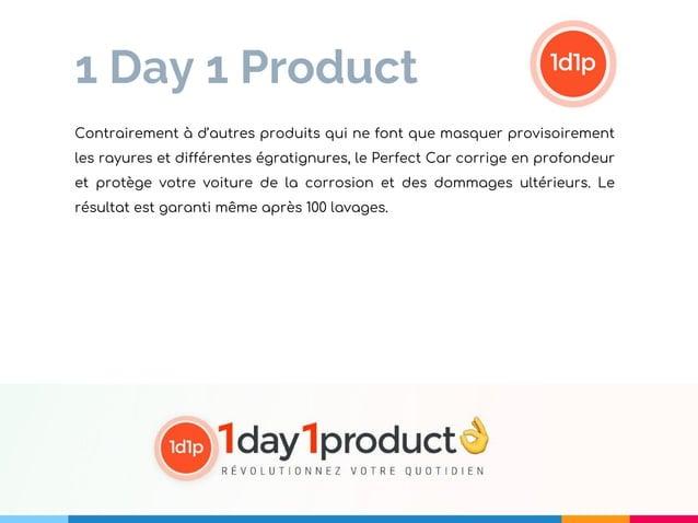 1 Day 1 Product Contrairement à d'autres produits qui ne font que masquer provisoirement les rayures et différentes égrati...