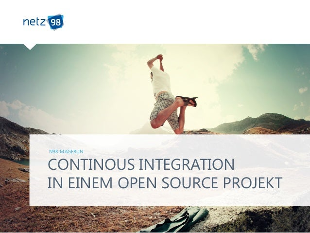 CONTINOUS INTEGRATION IN EINEM OPEN SOURCE PROJEKT N98-MAGERUN