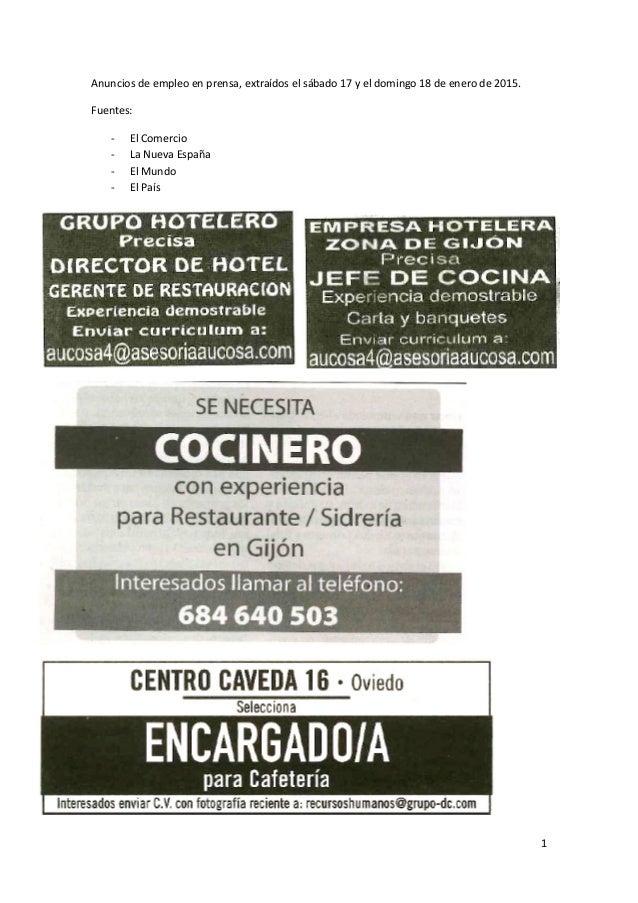 1 Anuncios de empleo en prensa, extraídos el sábado 17 y el domingo 18 de enero de 2015. Fuentes: - El Comercio - La Nueva...