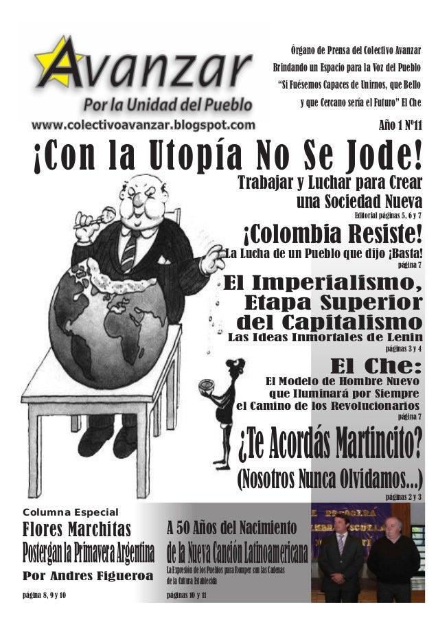 Editorial páginas 5, 6 y 7 ¡Con la Utopía No Se Jode! Trabajar y Luchar para Crear una Sociedad Nueva ¿TeAcordásMartincito...