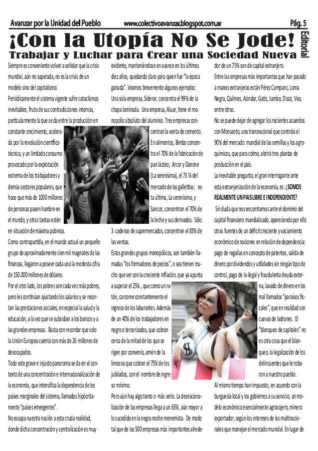 Avanzar por la Unidad del Pueblo www.colectivoavanzar.blogspot.com.ar Pág. 5 ¡Con la Utopía No Se Jode! Trabajar y Luchar ...