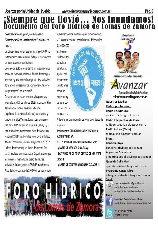Avanzar por la Unidad del Pueblo  Pág. 8  www.colectivoavanzar.blogspot.com.ar  ¡Siempre que llovió… Nos Inundamos!  Docum...