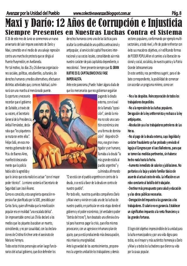 Avanzar por la Unidad del Pueblo www.colectivoavanzar.blogspot.com.ar Pág. 8 Maxi y Darío: 12 Años de Corrupción e Injusti...
