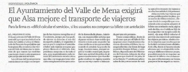 S! £R'U'iCi03 POLEMICA     E1 Ayuntamiento EieT7fa]11§E17é Mena ex1g1ra' ' ' que Alsa mejore el transporte de Viajeros  Pa...