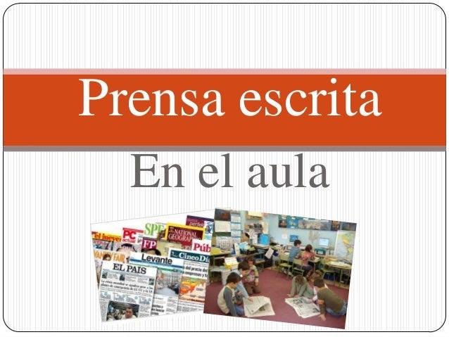 Prensa escrita  En el aula