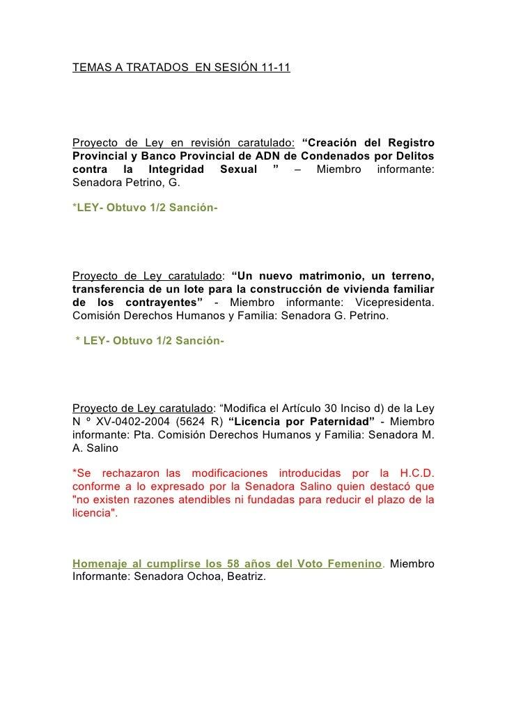 """TEMAS A TRATADOS EN SESIÓN 11-11     Proyecto de Ley en revisión caratulado: """"Creación del Registro Provincial y Banco Pro..."""