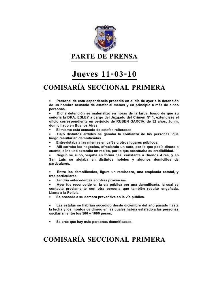 PARTE DE PRENSA                Jueves 11-03-10 COMISARÍA SECCIONAL PRIMERA  •    Personal de esta dependencia procedió en ...