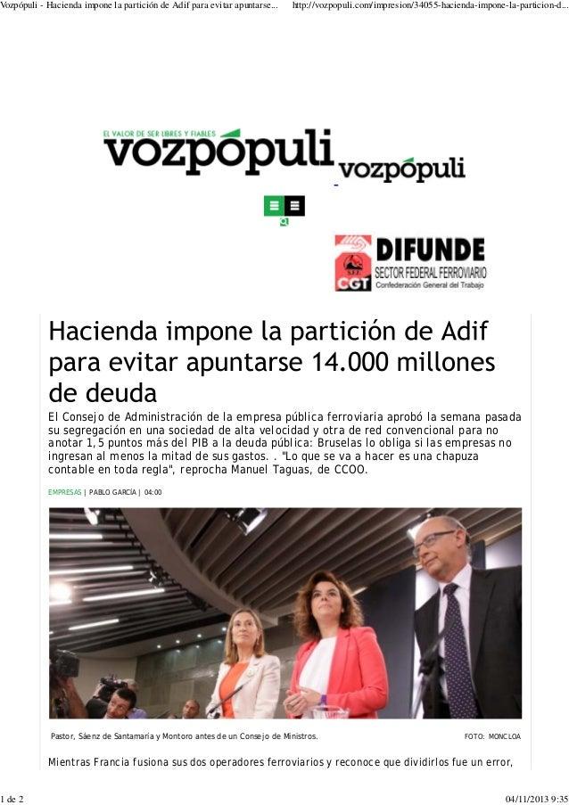 V ozpópuli - Hacienda impone la partición de Adif para evitar apuntarse...  1 de 2  http://vozpopuli.com/impresion/34055-h...