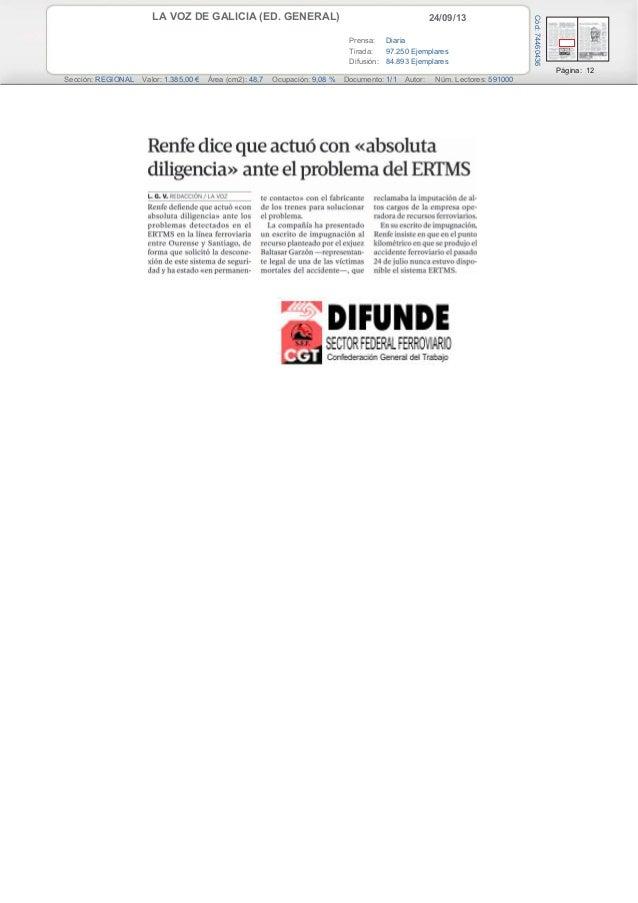 24/09/13LA VOZ DE GALICIA (ED. GENERAL) Prensa: Diaria Tirada: 97.250 Ejemplares Difusión: 84.893 Ejemplares Página: 12 Se...