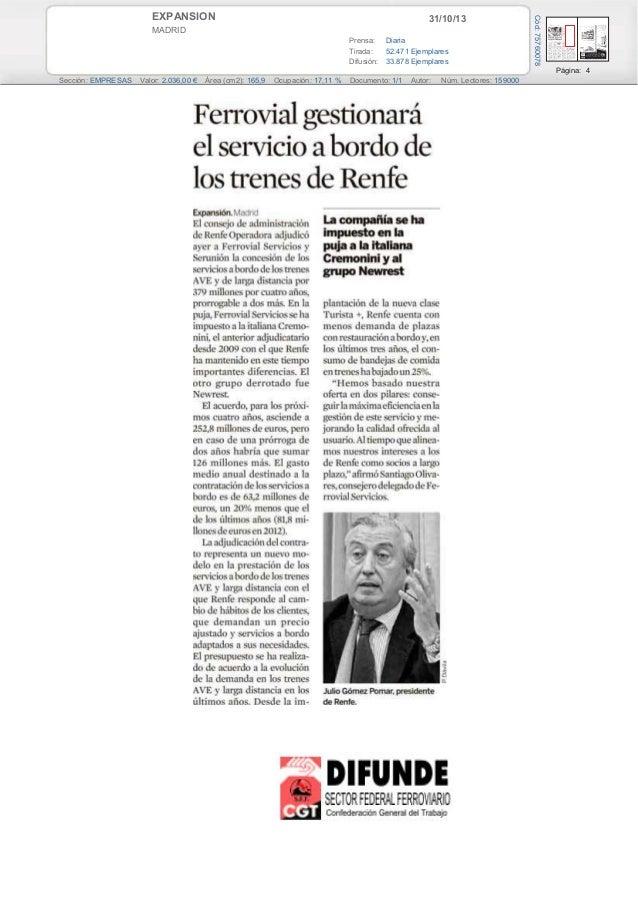 31/10/13  MADRID Prensa: Diaria Tirada: 52.471 Ejemplares Difusión: 33.878 Ejemplares  Cód: 75760078  EXPANSION  Página: 4...