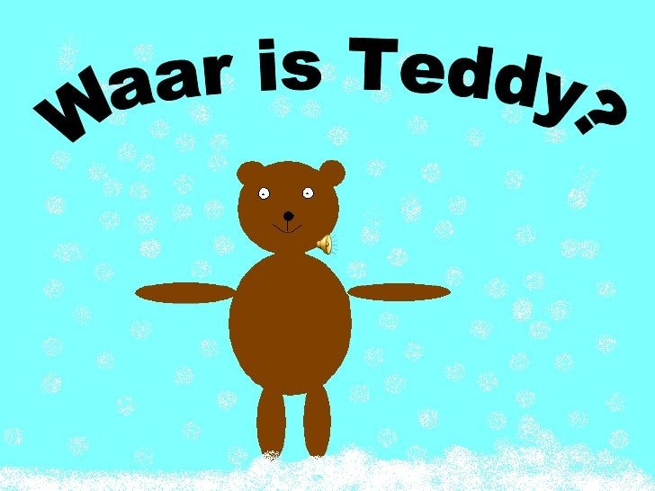 Waar is Teddy?