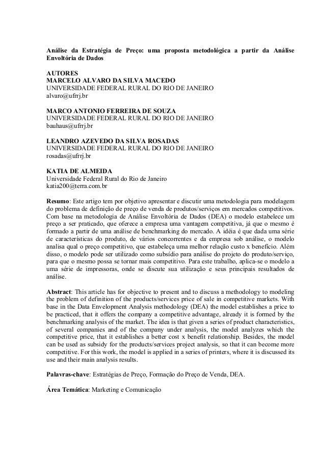 Análise da Estratégia de Preço: uma proposta metodológica a partir da AnáliseEnvoltória de DadosAUTORESMARCELO ALVARO DA S...
