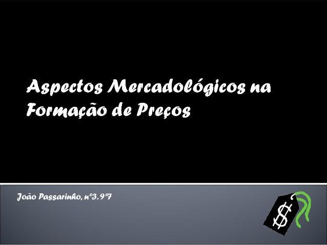 João Passarinho, nº3. 9º7