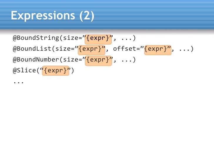 "Expressions (2) @BoundString(size=""{expr}"", ...) @BoundList(size=""{expr}"", offset=""{expr}"", ...) @BoundNumber(size=""{expr}..."