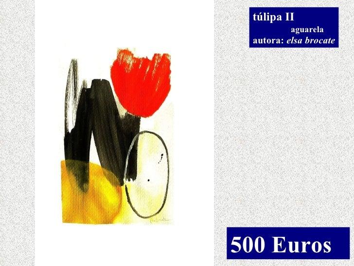 túlipa II aguarela autora:  elsa brocate 500 Euros