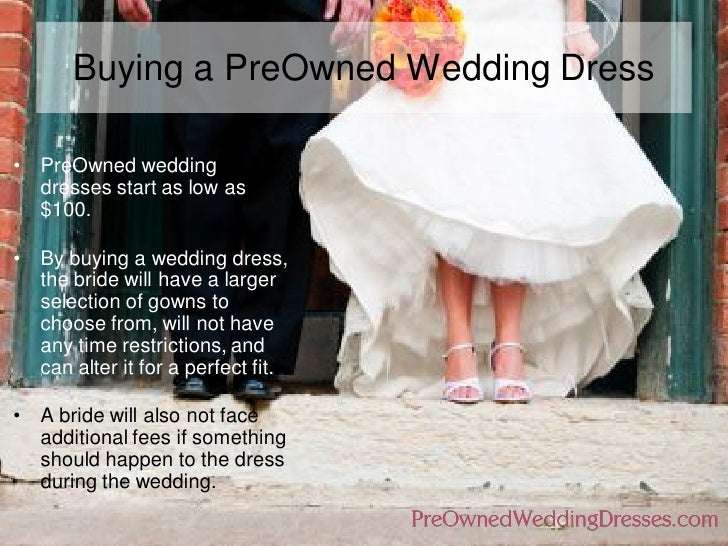 Sell wedding dress buy vs rent for Renting a wedding dress
