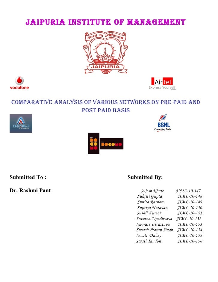 JAIPURIA INSTITUTE OF MANAGEMENT     COMPARATIvE ANAlySIS OF vARIOUS NETwORkS ON PRE PAId ANd                     POST PAI...