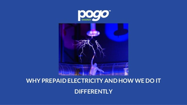 WHY PREPAID ELECTRICITY AND HOW WE DO IT DIFFERENTLY