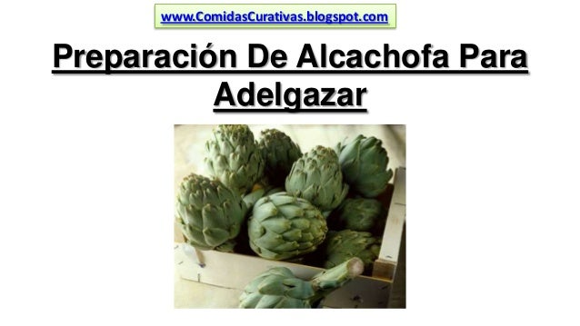 Alcachofa para adelgazar preparacion de esparragos