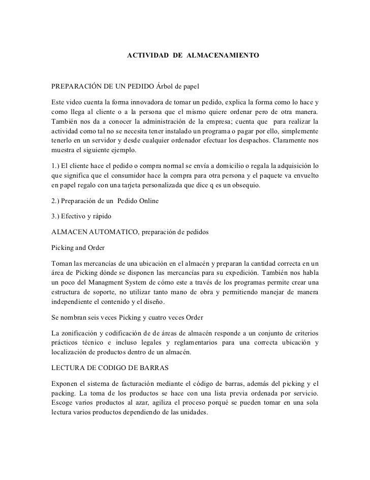 ACTIVIDAD DE ALMACENAMIENTOPREPARACIÓN DE UN PEDIDO Árbol de papelEste video cuenta la forma innovadora de tomar un pedido...