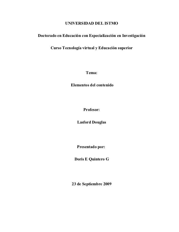 UNIVERSIDAD DEL ISTMO   Doctorado en Educación con Especialización en Investigación         Curso Tecnología virtual y Edu...