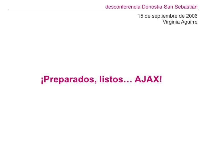 desconferencia Donostia-San Sebastián                         15 de septiembre de 2006                                    ...