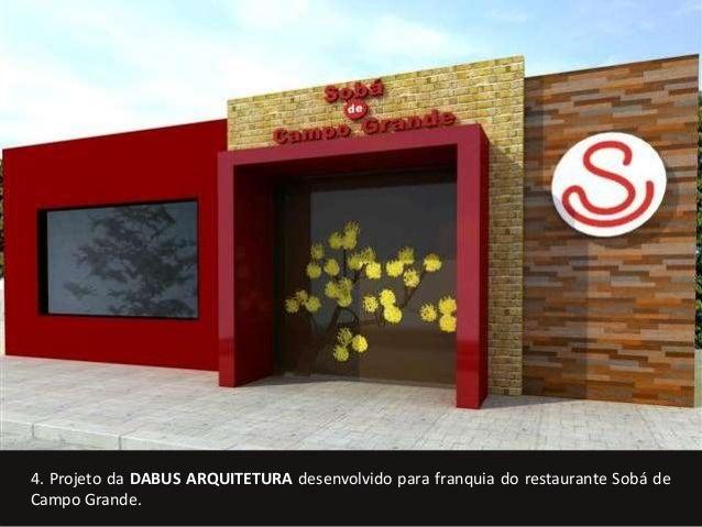 4. Projeto da DABUS ARQUITETURA desenvolvido para franquia do restaurante Sobá de  Campo Grande.