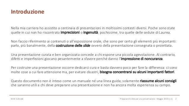 Qualche consiglio per preparare le slide per una presentazione Slide 2