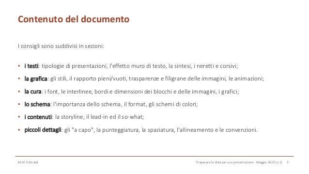 Qualche consiglio per preparare le slide per una presentazione Slide 3