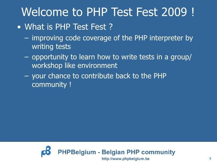 Prepare for PHP Test Fest 2009 Slide 2